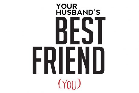 Your Husband's Best Friend (You)