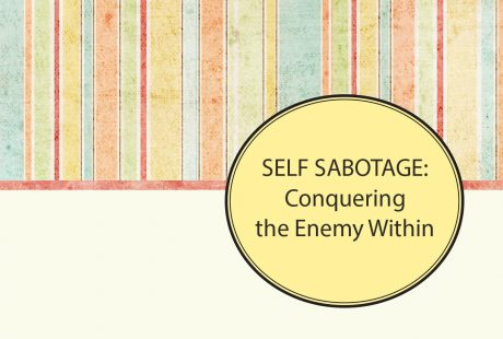 Self-Sabotage: Conquering the Enemy Within.